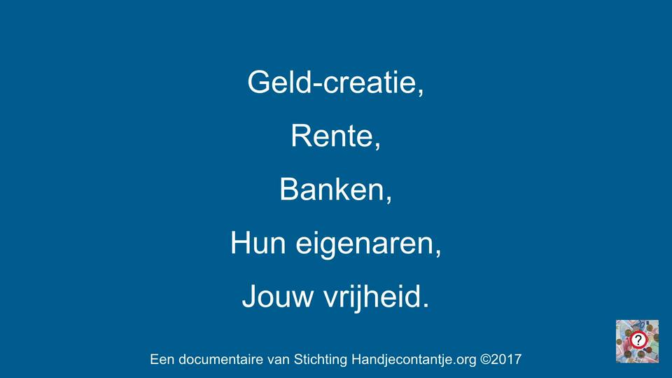 Geldschepping & Rente, Banken & hun eigenaren, Jouw Vrijheid.