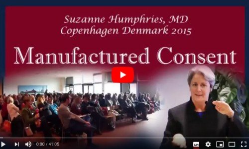 Manufactured Consent – Dr Suzanne Humphries Deel 1